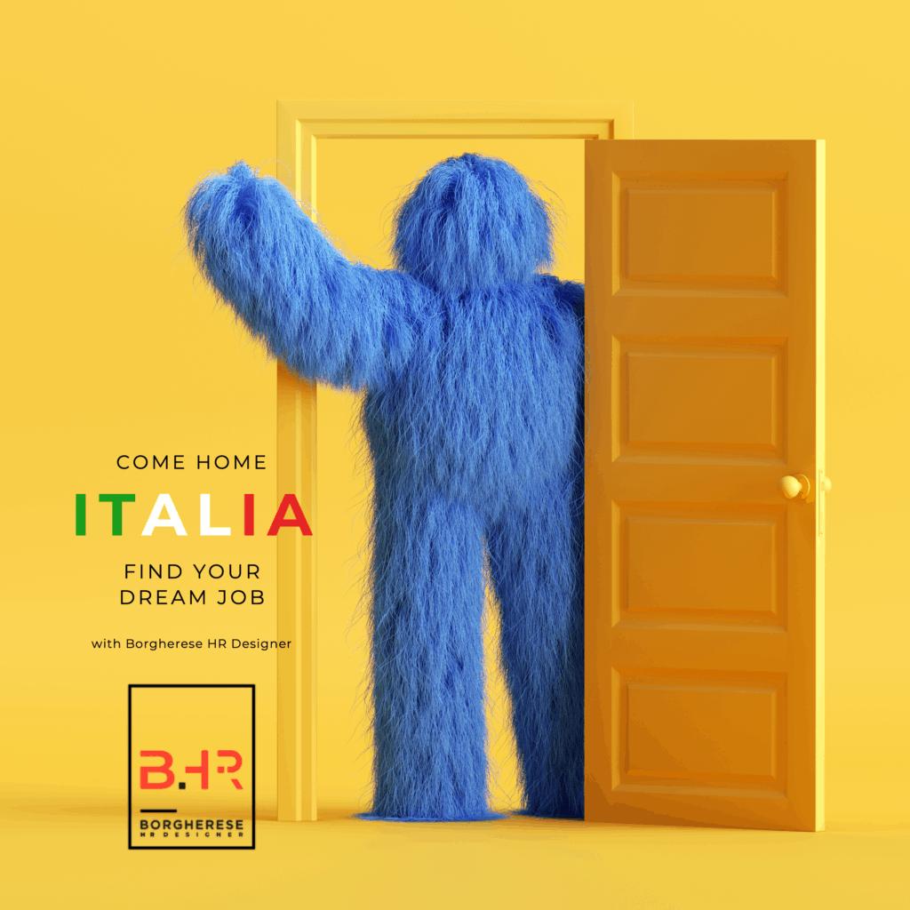 Vivi all'estero ma vuoi tornare in Italia? Ci pensa BHR!